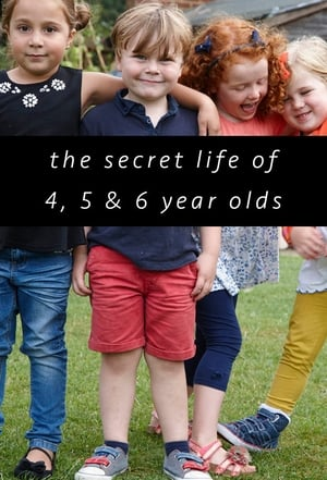 Image The Secret Life of 4, 5 and 6 Year Olds