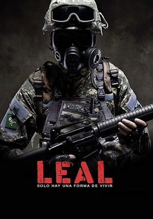 Leal, solo hay una forma de vivir Torrent, Download, movie, filme, poster