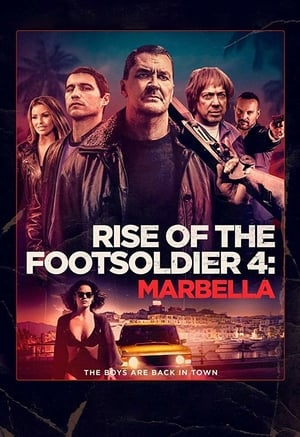 Rise of the Footsoldier: Marbella (2019)