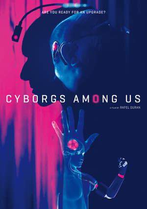 Cyborgs Amongst Us