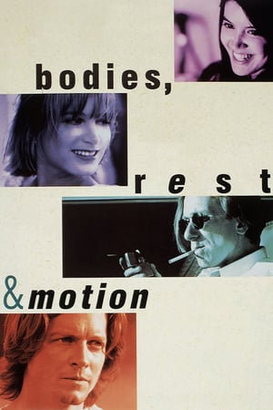 Bodies, Rest & Motion (1993)