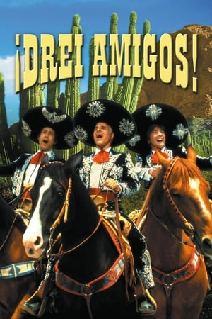 Drei Amigos! Film