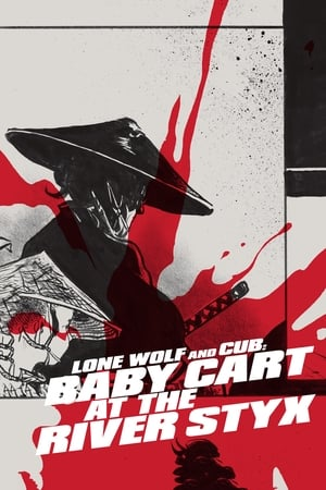 Lone Wolf and Cub: Baby Cart at the River Styx streaming