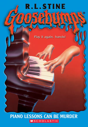 Play Goosebumps: Piano Lessons Can Be Murder