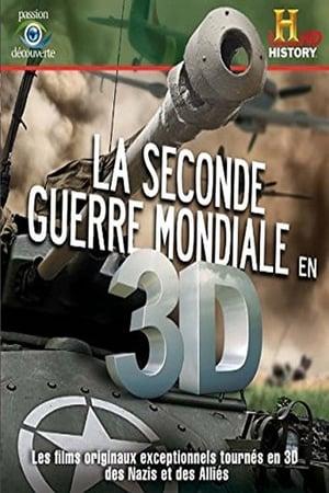 La Seconde Guerre Mondiale en 3D