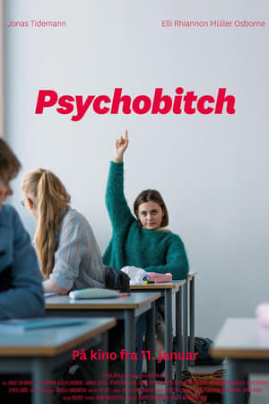 Watch Psychobitch online