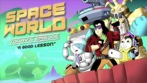 """SpaceWorld: """"A Good Lesson"""" (2019)"""