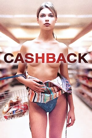 Cashback (2006) is one of the best movies like Lost In Translation (2003)