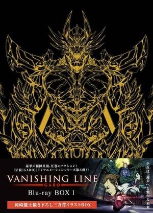 Garo: Vanishing Line: 1 Temporada