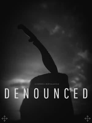 Denounced (2017)