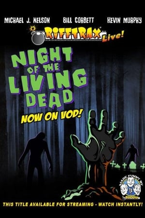 RiffTrax Live: Night of the Living Dead (1970)