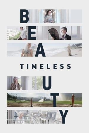 Timeless Beauty (2018)