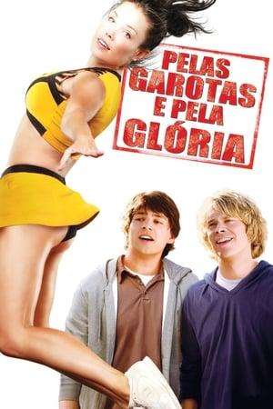Pelas Garotas e Pela Glória Torrent, Download, movie, filme, poster