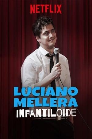 Luciano Mellera Infantiloide