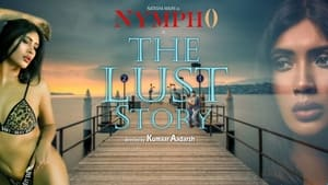 Nympho: The Lust Story (2020)