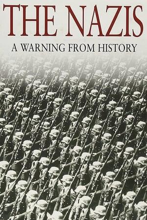 Nazis: Un aviso de la historia