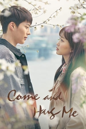 Come and Hug Me (2018) Subtitle Indonesia
