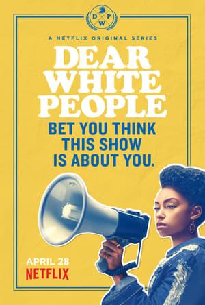 Dear White People (serie)
