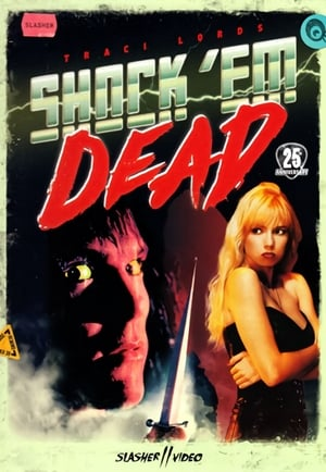 Shock 'Em Dead-Traci Lords