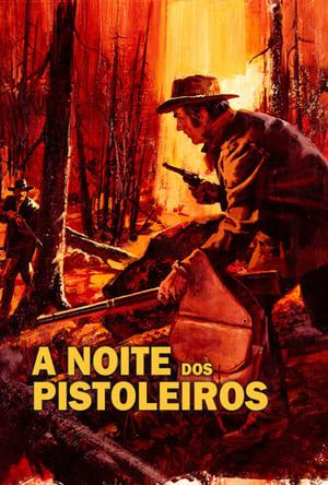 Capa do filme A Noite dos Pistoleiros