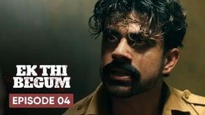 Ek Thi Begum Season 1 Episode 4