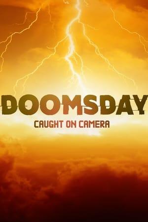 Doomsday Caught On Camera – Season 1