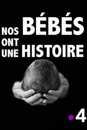 Nos bébés ont une histoire-Bruno Paviot