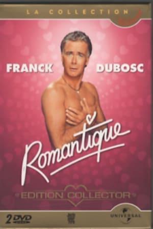 Franck Dubosc - Romantique-Azwaad Movie Database