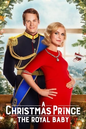 A Christmas Prince: The Royal Baby-Azwaad Movie Database