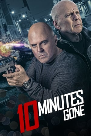 10 Minutes Gone 2019 Full Movie