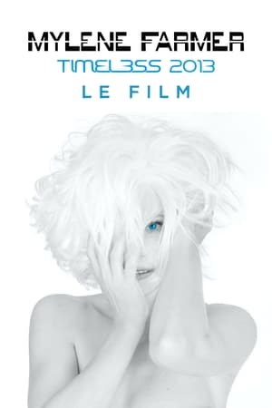 Mylène Farmer: Timeless - Le Film