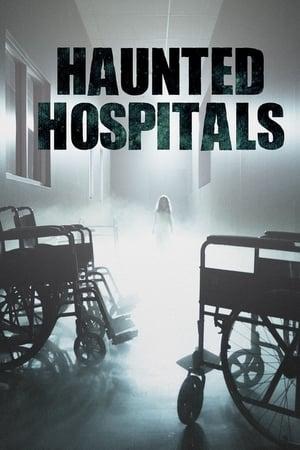Haunted Hospitals – Season 3