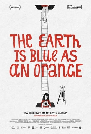 The Earth Is Blue as an Orange streaming