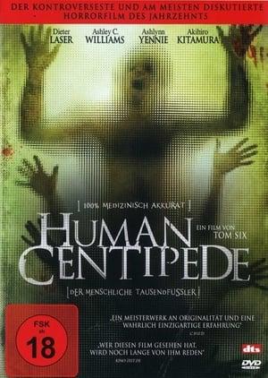 The Human Centipede - Der menschliche Tausendfüßler