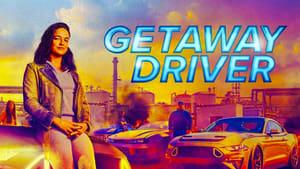Getaway Driver (2021)
