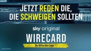 Wirecard – Die Milliarden-Lüge