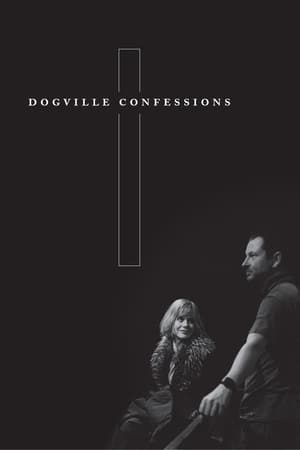 Watch Dogville Confessions Online