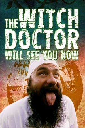 The Witch Doctor Will See You Now streaming