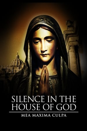 Mea Maxima Culpa: Silence in the House of God (2012)