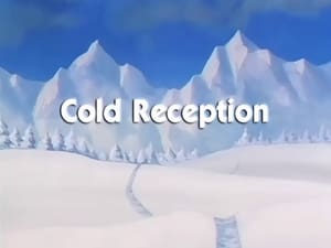 Now you watch episode Cold Reception - Dragon Ball