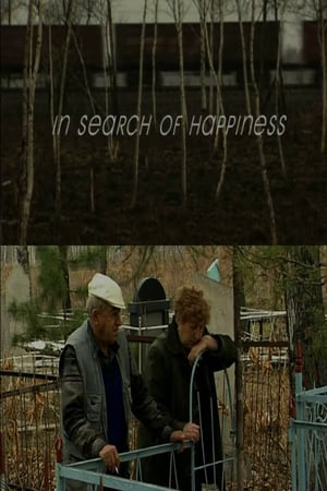 In Search of Happiness (2005)