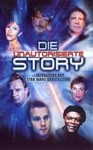 Star Wars - Die unautorisierte Story