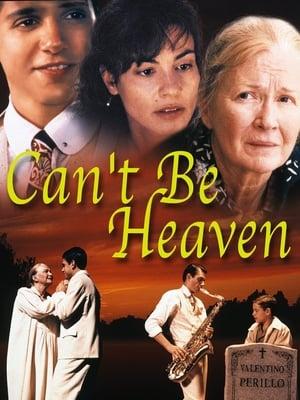Can't Be Heaven-Rachel Ticotin