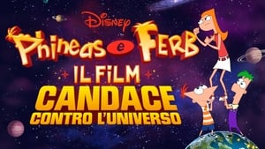 poster Phineas and Ferb the Movie: Candace Against the Universe