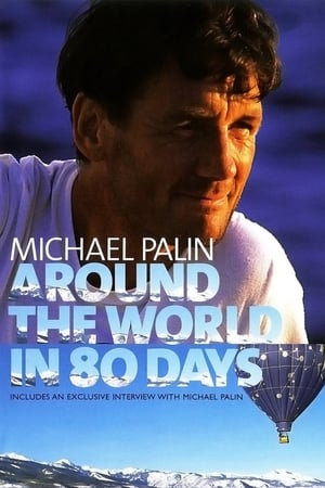 Michael Palin: Around the World in 80 Days