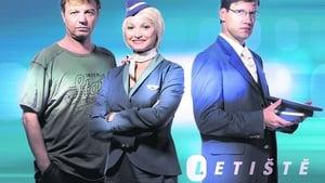 series from 2006-2007: Letiště