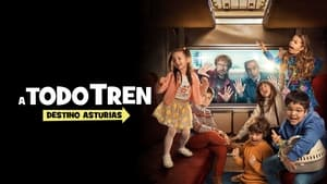 Captura de A todo tren: destino Asturias (2021)