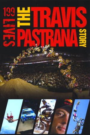 199 lives: The Travis Pastrana Story (2008)