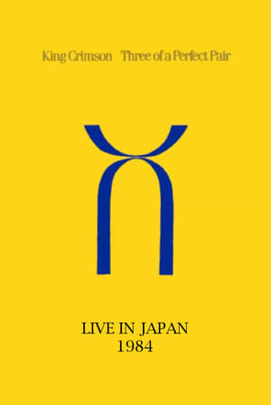 King Crimson: Three of a Perfect Pair Live in Japan (1998)