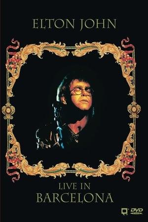 Elton John: Live In Barcelona-Elton John